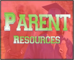 Parent Resources for College bound students